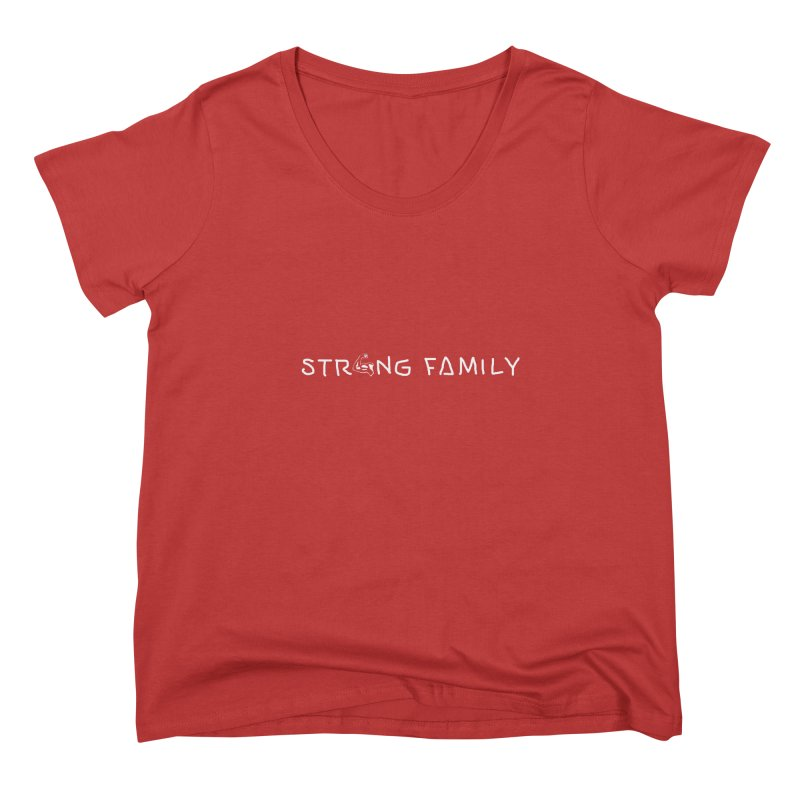 Strong family Women's Scoop Neck by barmalisiRTB