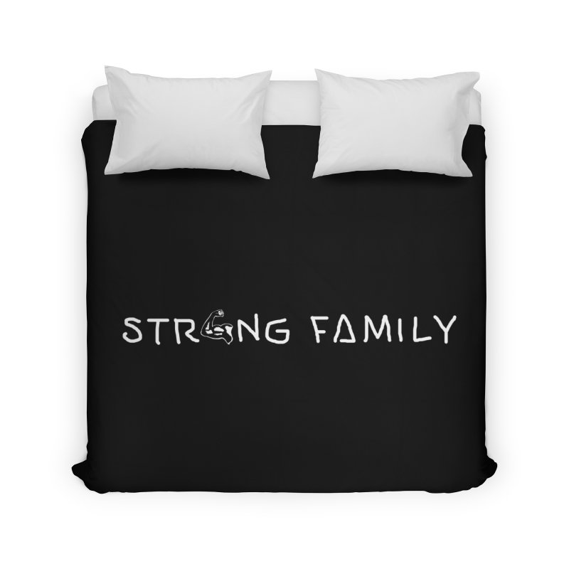 Strong family Home Duvet by barmalisiRTB