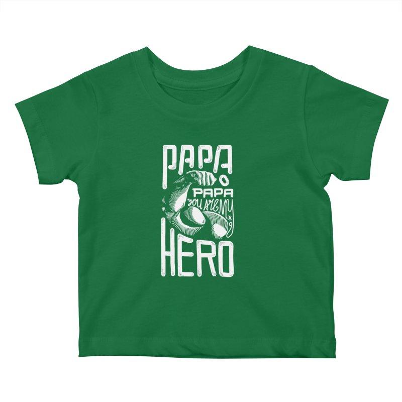 Papa You Are My Hero Kids Baby T-Shirt by barmalisiRTB