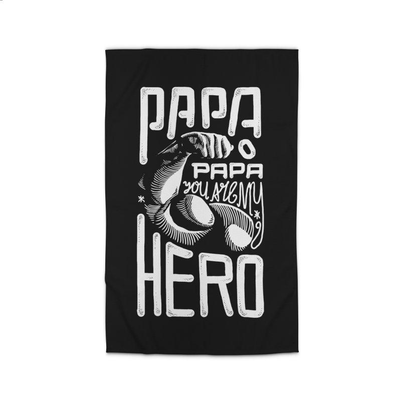 Papa You Are My Hero Home Rug by barmalisiRTB