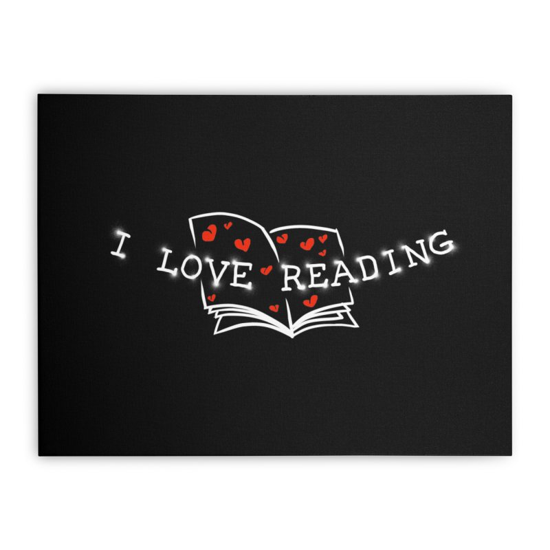 I Love Reading Home Stretched Canvas by barmalisiRTB