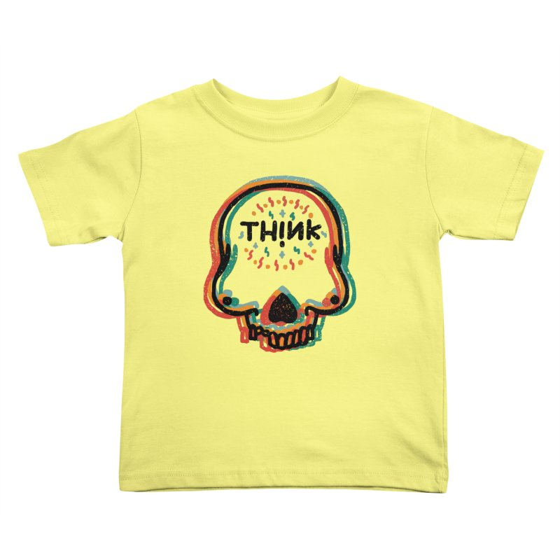 Think Kids Toddler T-Shirt by barmalisiRTB