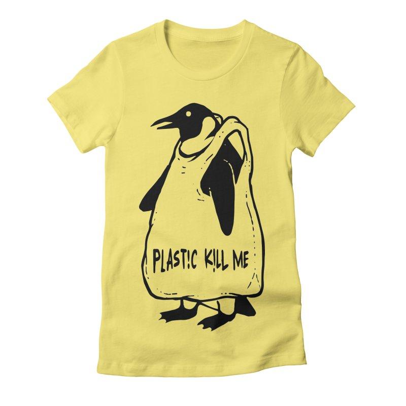 Plastic kill me Women's Fitted T-Shirt by barmalisiRTB