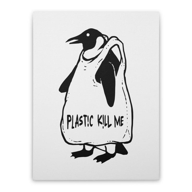 Plastic kill me Home Stretched Canvas by barmalisiRTB