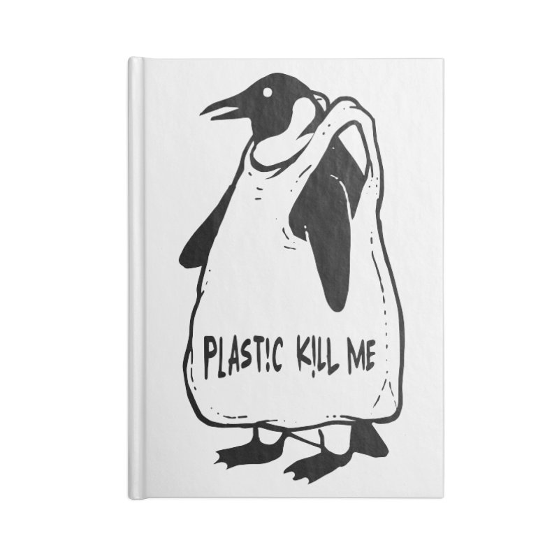 Plastic kill me Accessories Blank Journal Notebook by barmalisiRTB