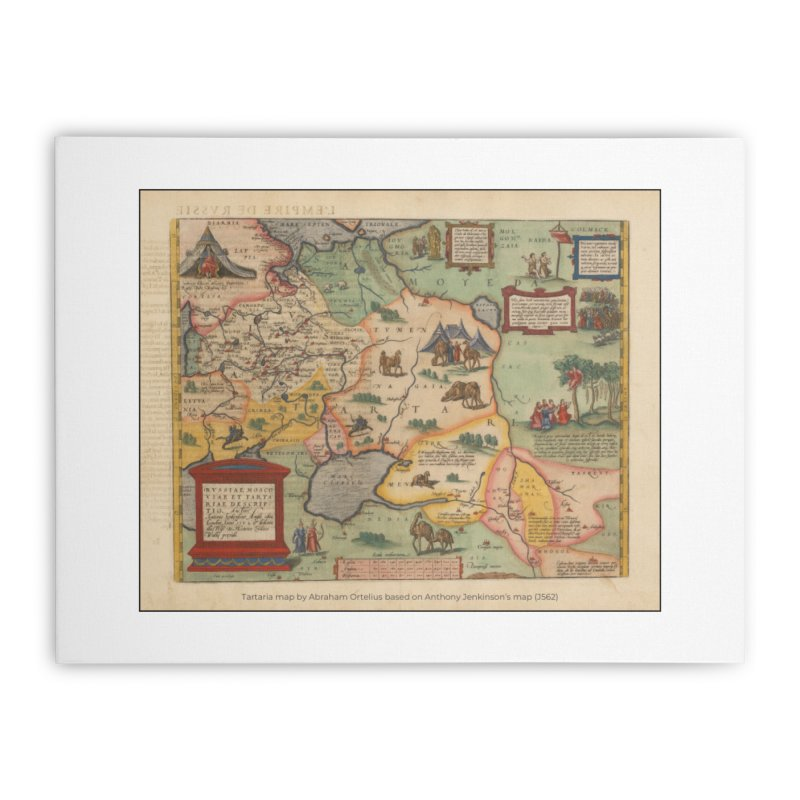 Tartaria map, Abraham Ortelius (J562) Home Stretched Canvas by nagybarnabas's Artist Shop