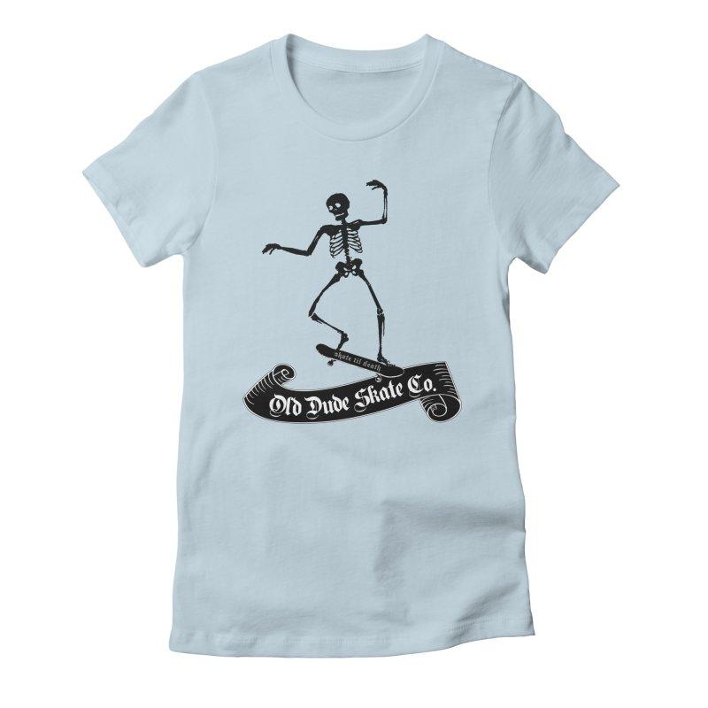 ODS Grinding Skelton Women's Fitted T-Shirt by Drew's Barn Burner Shop