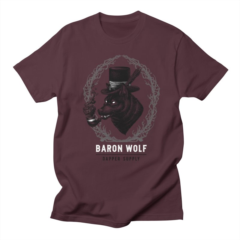 BARON WOLF DAPPER SUPPLY Women's Unisex T-Shirt by Baron Wolf Creative