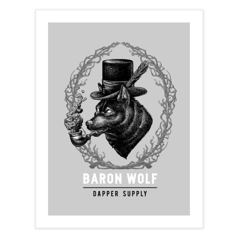 BARON WOLF DAPPER SUPPLY Home Fine Art Print by Baron Wolf Creative