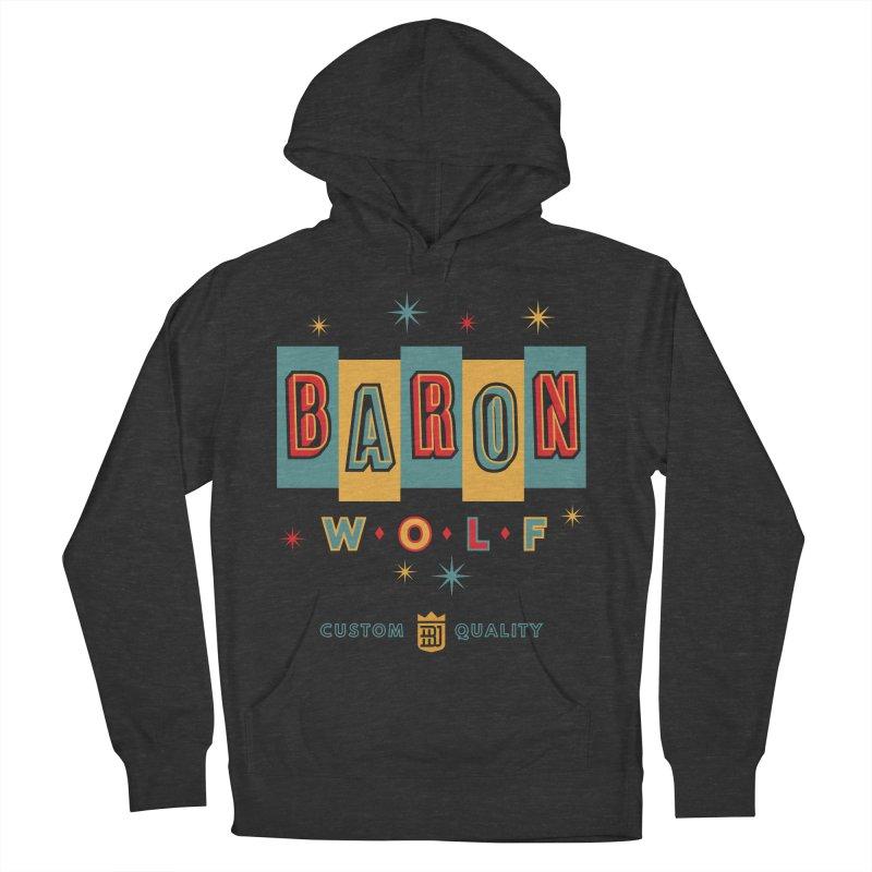 BARON WOLF RETRO Women's Pullover Hoody by Baron Wolf Creative