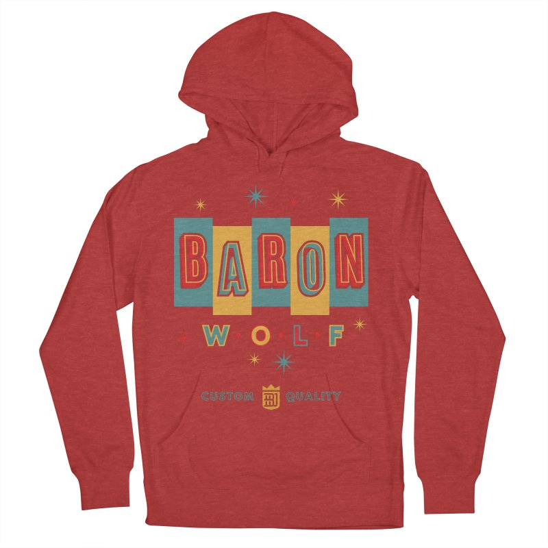 BARON WOLF RETRO Women's French Terry Pullover Hoody by Baron Wolf Creative