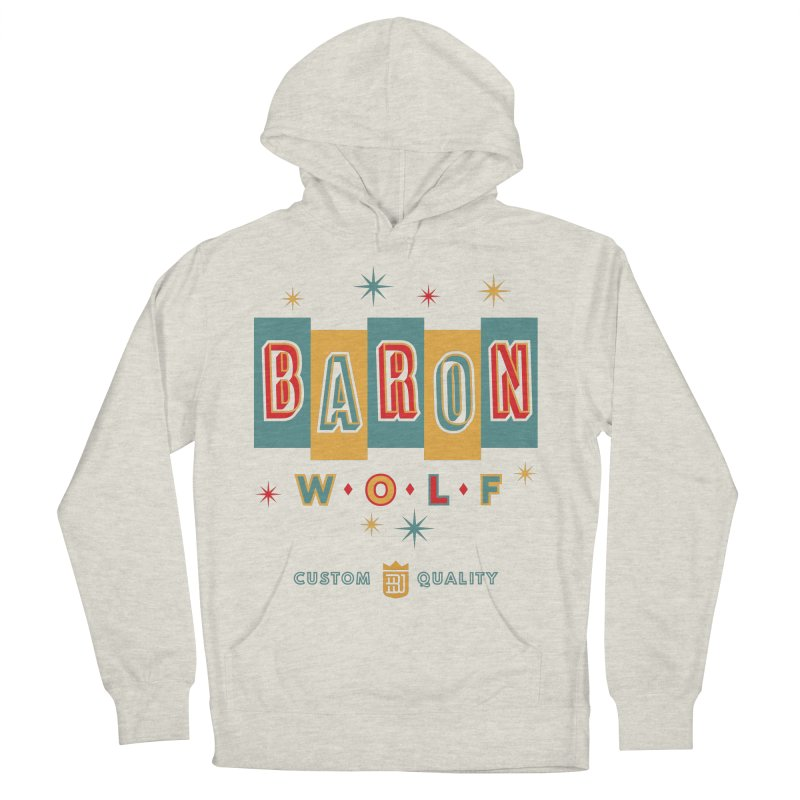 BARON WOLF RETRO Women's Pullover Hoody by Baron Wolf Creative