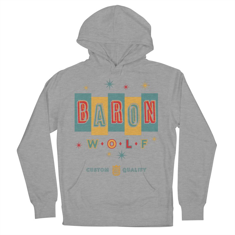 BARON WOLF RETRO Men's French Terry Pullover Hoody by Baron Wolf Creative