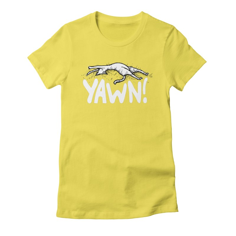 Yawn! Women's Fitted T-Shirt by Barry Blankenship Shirts