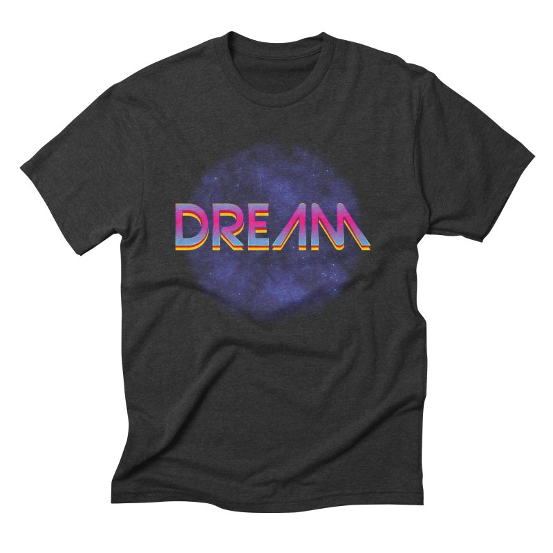 Dream Men's Triblend T-Shirt by Barry Blankenship Shirts