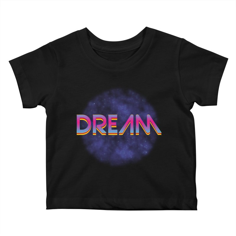 Dream Kids Baby T-Shirt by Barry Blankenship Shirts
