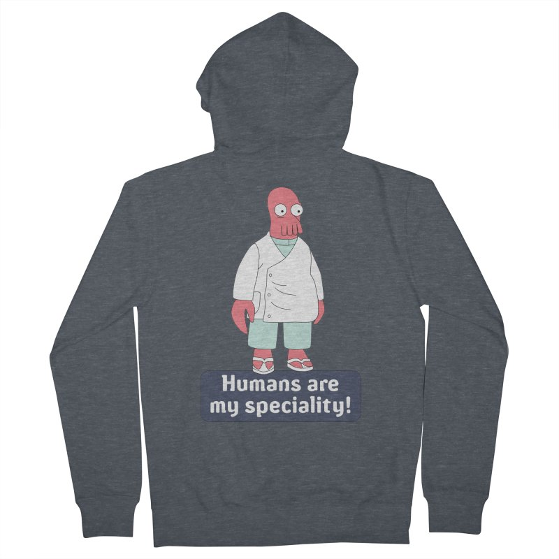 Humans Are My Speciality Women's Zip-Up Hoody by Christoph Bartneck's Design Shop
