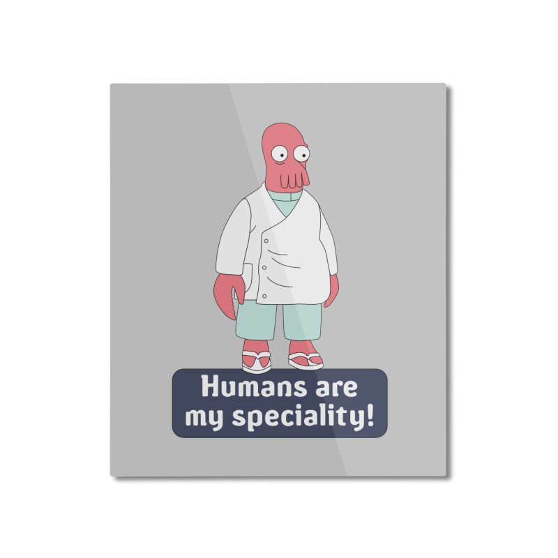 Humans Are My Speciality Home Mounted Aluminum Print by Christoph Bartneck's Design Shop