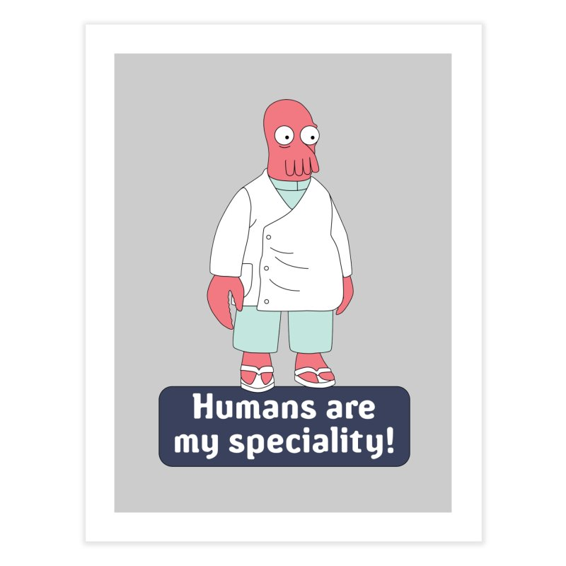 Humans Are My Speciality Home Fine Art Print by Christoph Bartneck's Design Shop