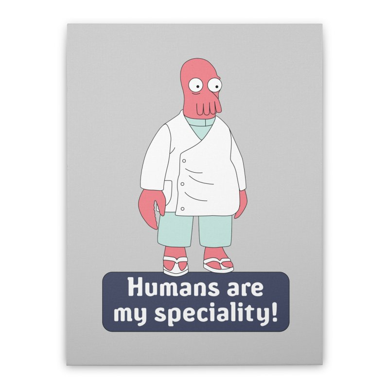 Humans Are My Speciality Home Stretched Canvas by Christoph Bartneck's Design Shop