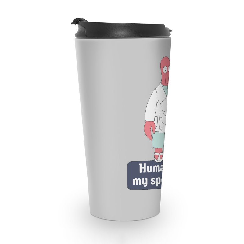 Humans Are My Speciality Accessories Travel Mug by Christoph Bartneck's Design Shop