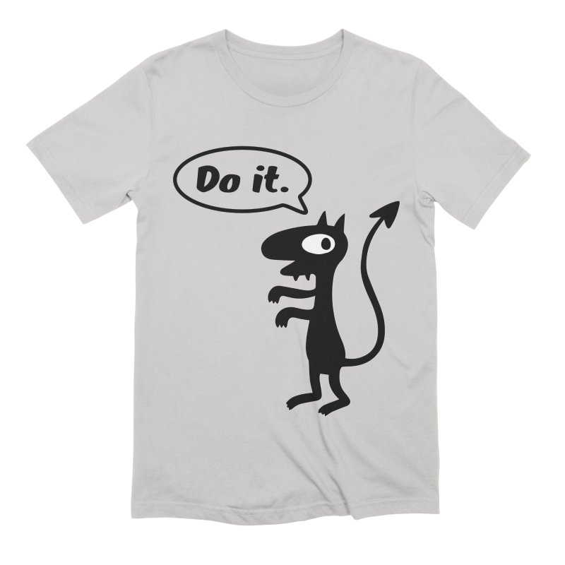 Do it! Men's Extra Soft T-Shirt by Christoph Bartneck's Design Shop