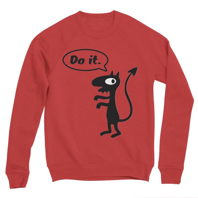 Do it! Men's Sponge Fleece Sweatshirt by Christoph Bartneck's Design Shop