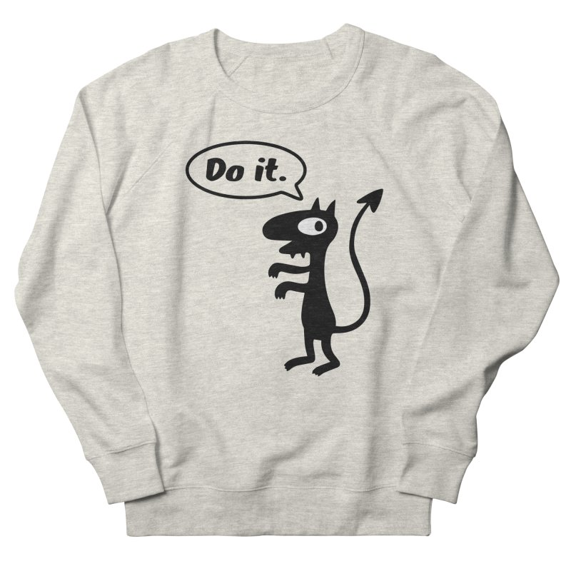 Do it! Men's Sweatshirt by Christoph Bartneck's Design Shop