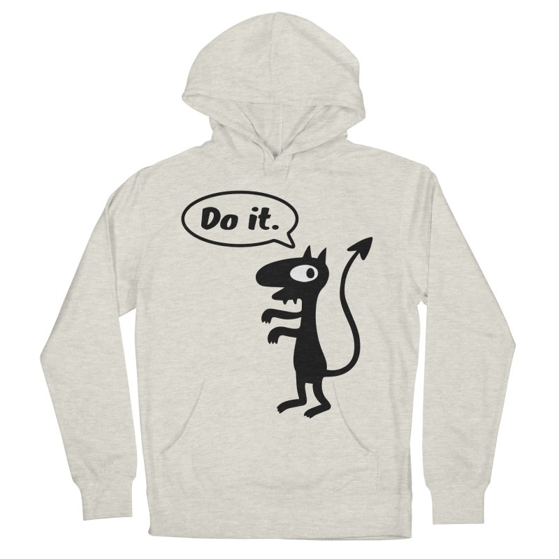 Do it! Men's French Terry Pullover Hoody by Christoph Bartneck's Design Shop