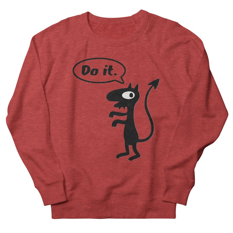 Do it! Men's French Terry Sweatshirt by Christoph Bartneck's Design Shop