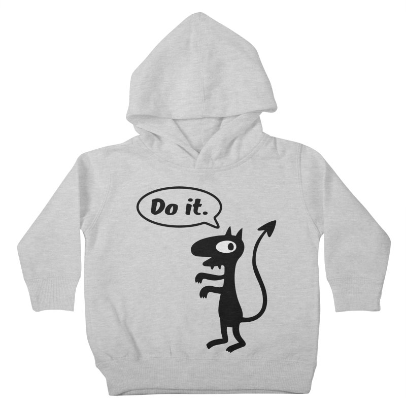 Do it! Kids Toddler Pullover Hoody by Christoph Bartneck's Design Shop