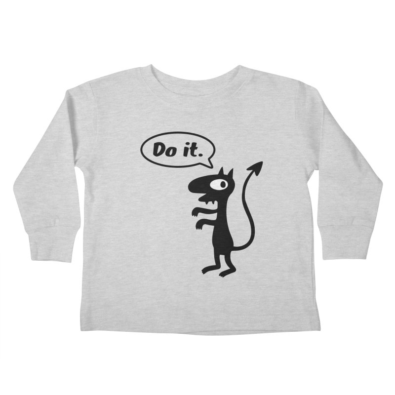 Do it! Kids Toddler Longsleeve T-Shirt by Christoph Bartneck's Design Shop