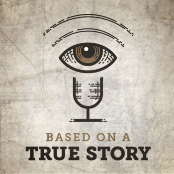 Based on a True Story Podcast Merch Logo