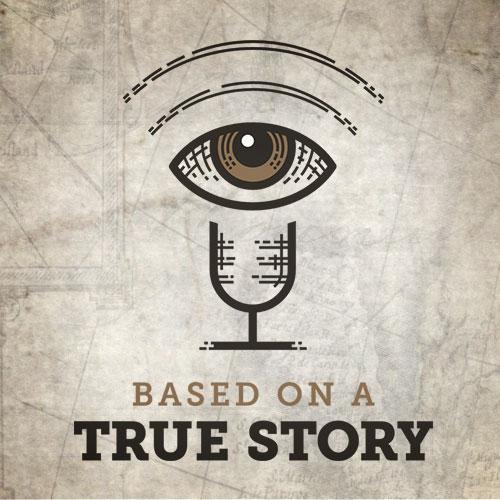 Based on a True Story Podcast Merch Logo