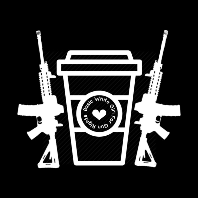 Basic White Girl For Gun Rights Logo- White by Basic White Girl For Gun Rights