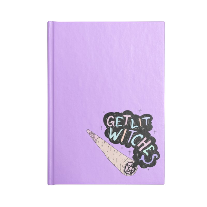 Get Lit, Witches! Accessories Notebook by Basic Witches Merch!
