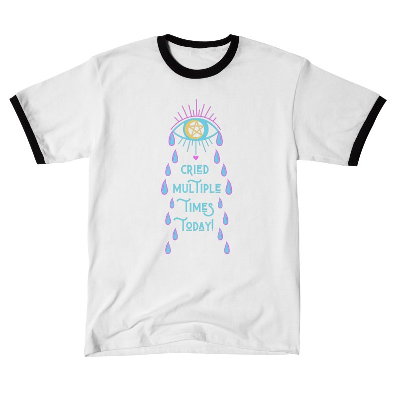 Eye Cried Multiple Times Today! Men's T-Shirt by Basic Witches Merch!