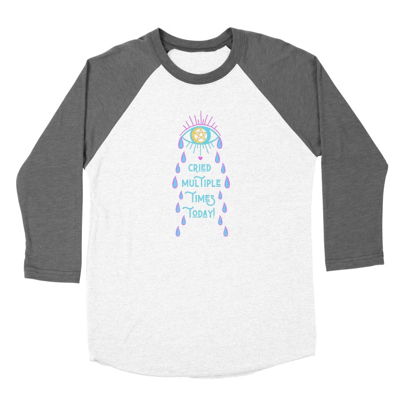 Eye Cried Multiple Times Today! Men's Longsleeve T-Shirt by Basic Witches Merch!