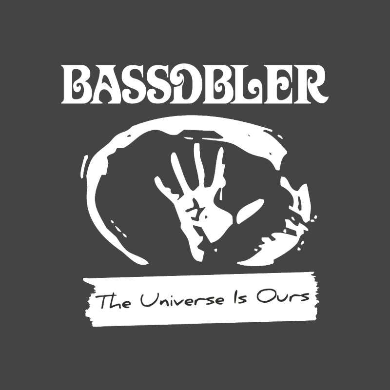 BassDbler - The Universe Is Ours (white) by BassDbler's Artist Shop