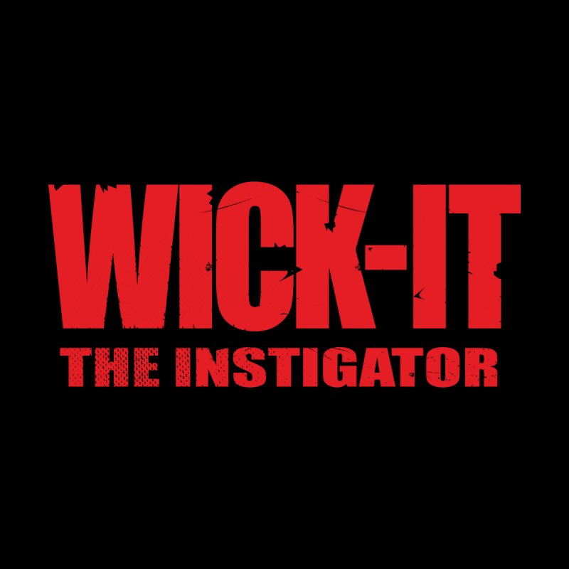 Wick-It the Instigator Logo (r) Men's T-Shirt by BassMerch.co