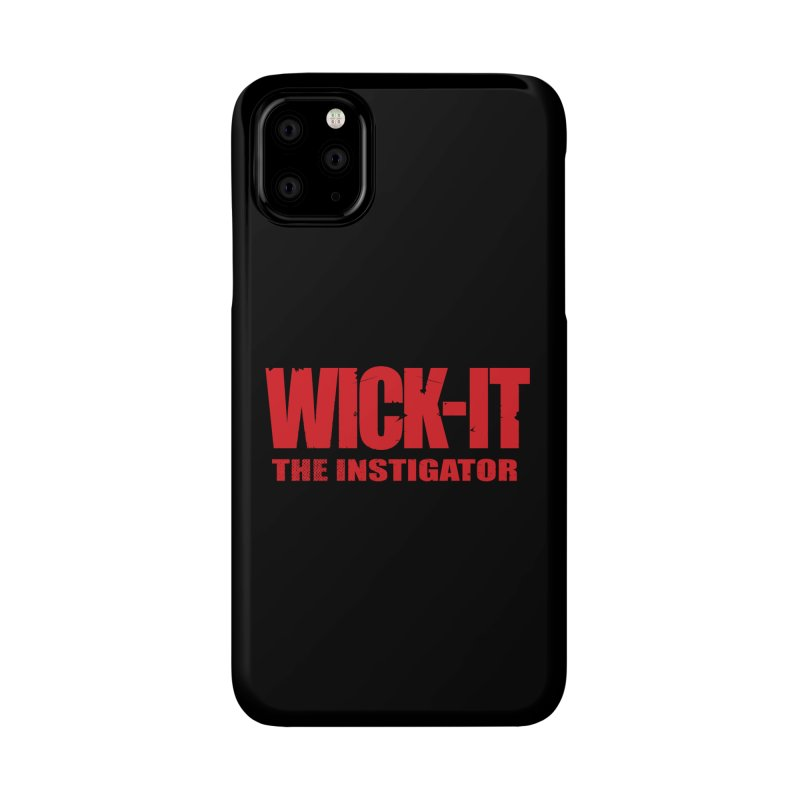 Wick-It the Instigator Logo (r) Accessories Phone Case by BassMerch.co