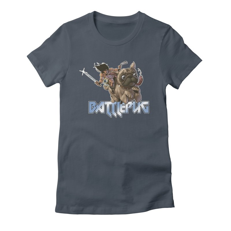 Battlepug Charge! Women's Fitted T-Shirt by THE BATTLEPUG STORE!