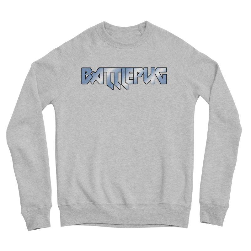 BATTLEPUG Logo! Women's Sponge Fleece Sweatshirt by THE BATTLEPUG STORE!