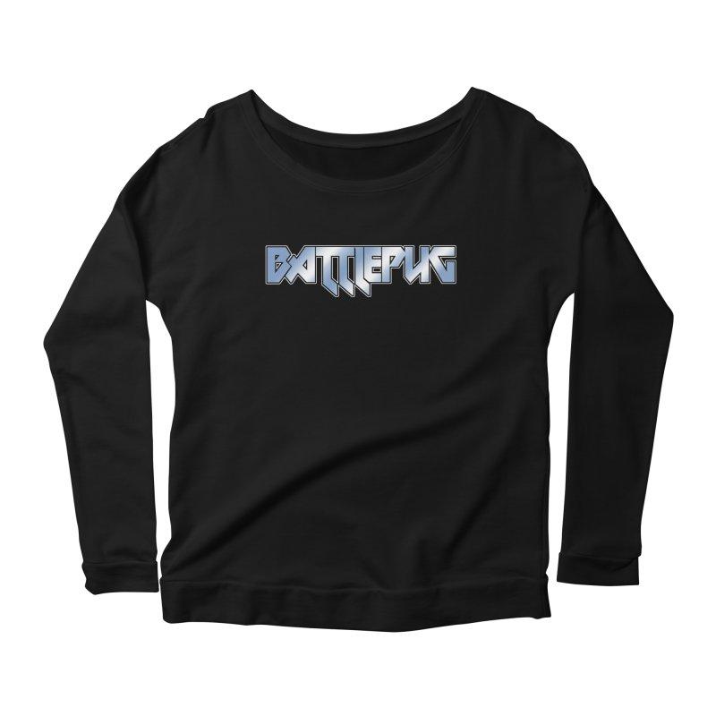 BATTLEPUG Logo! Women's Scoop Neck Longsleeve T-Shirt by THE BATTLEPUG STORE!
