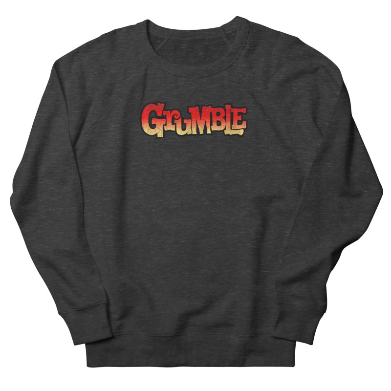 Grumble Comic Logo Women's French Terry Sweatshirt by THE BATTLEPUG STORE!