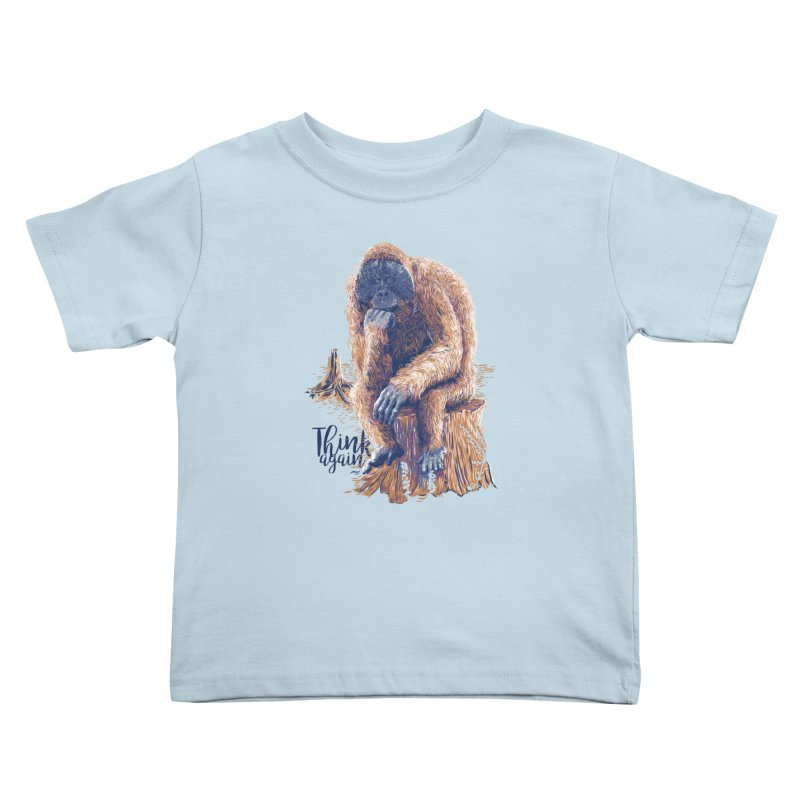 Think Again Kids Toddler T-Shirt by Artist Shop