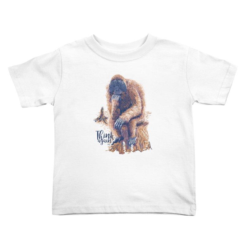 Think Again Kids Toddler T-Shirt by Artist Shop