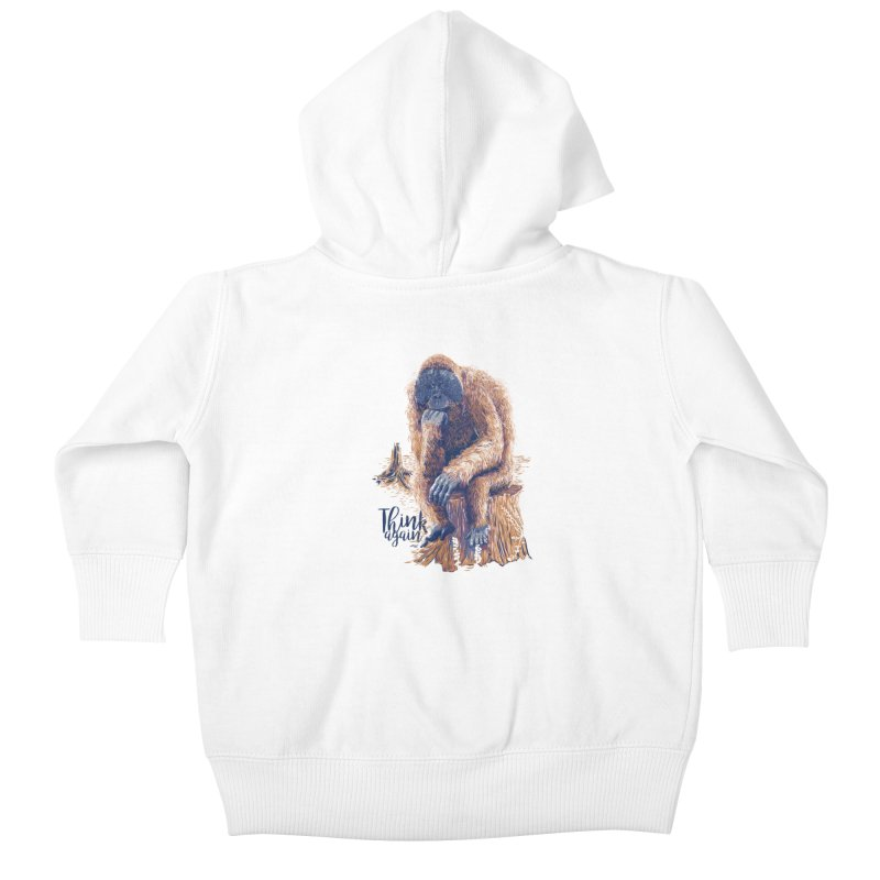 Think Again Kids Baby Zip-Up Hoody by Artist Shop