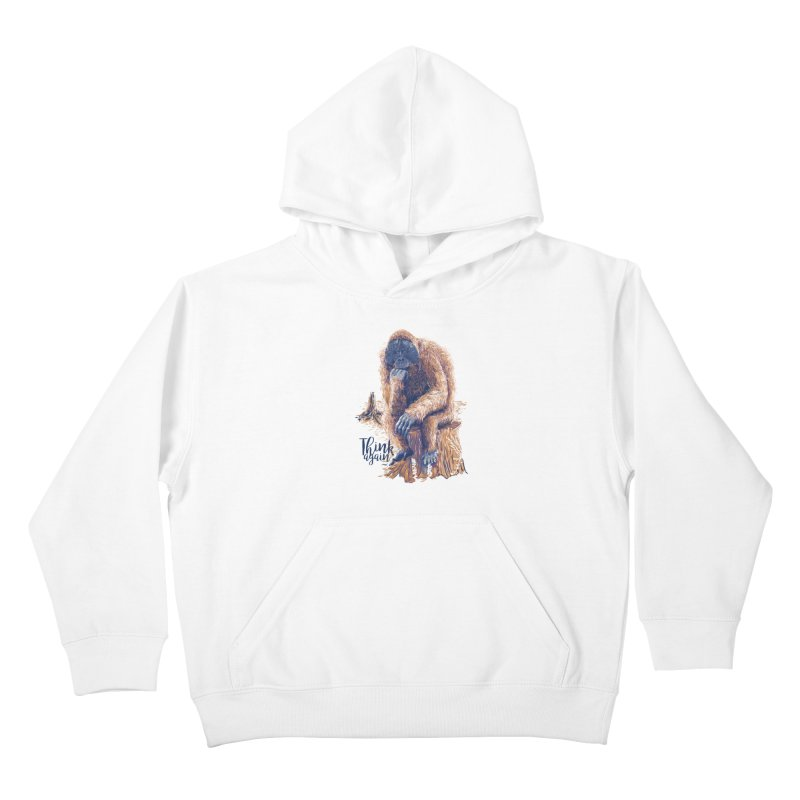 Think Again Kids Pullover Hoody by Artist Shop