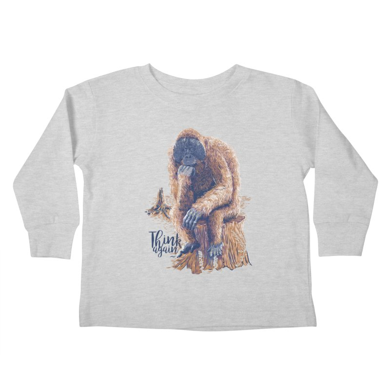 Think Again Kids Toddler Longsleeve T-Shirt by Artist Shop